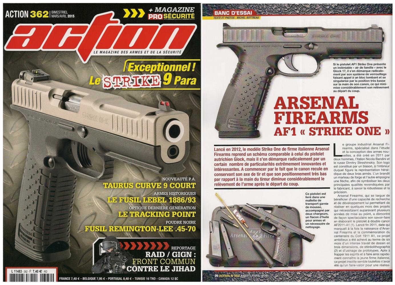 Le banc d'essai du pistolet Arsenal Firearms AF1 « Strike One » a été publié sur 6 pages dans le magazine Action n°362 (mars/avril 2015)