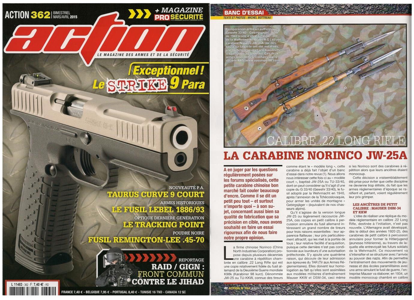 Le banc d'essai de la carabine Norinco JW-25A a été publié sur 6 pages dans le magazine Action n°362 (mars/avril 2015)