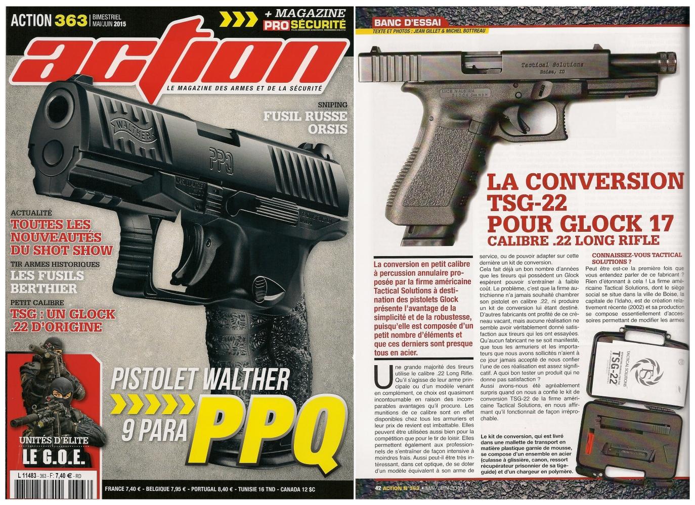 Le banc d'essai de la conversion TSG-22 pour Glock 17 a été publié sur 6 pages dans le magazine Action n°363 (mai/juin 2015).