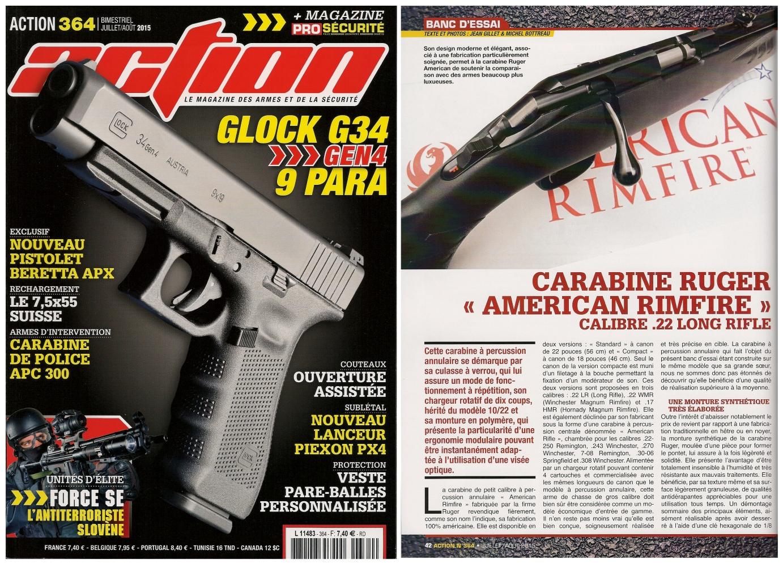 Le banc d'essai de la carabine Ruger American Rimfire a été publié sur 6 pages dans le magazine Action n° 364 (juillet-août 2015).
