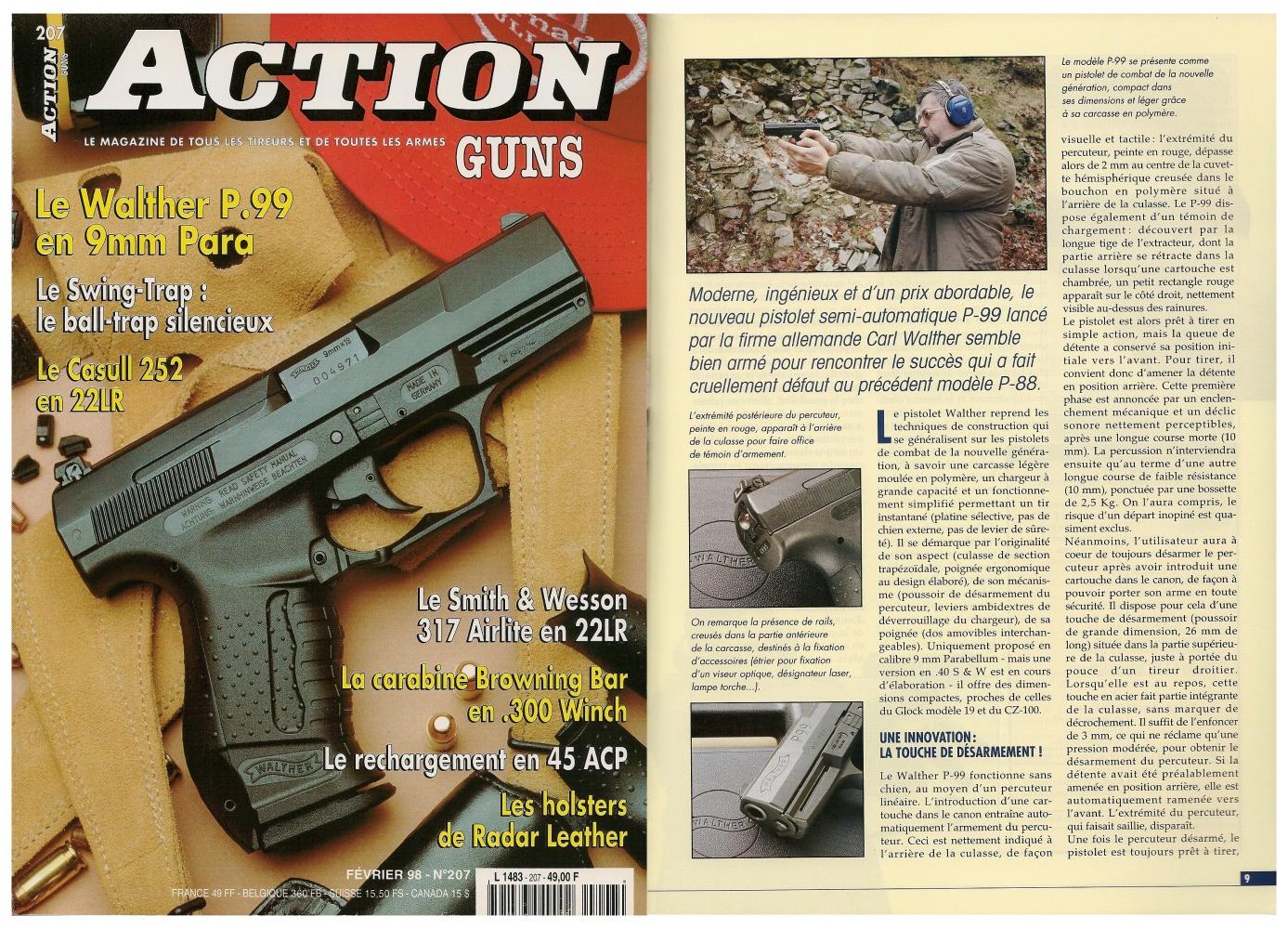 Le banc d'essai du pistolet Walther P99 a été publié sur 7 pages dans le magazine Action Guns n°207 (février 1998)