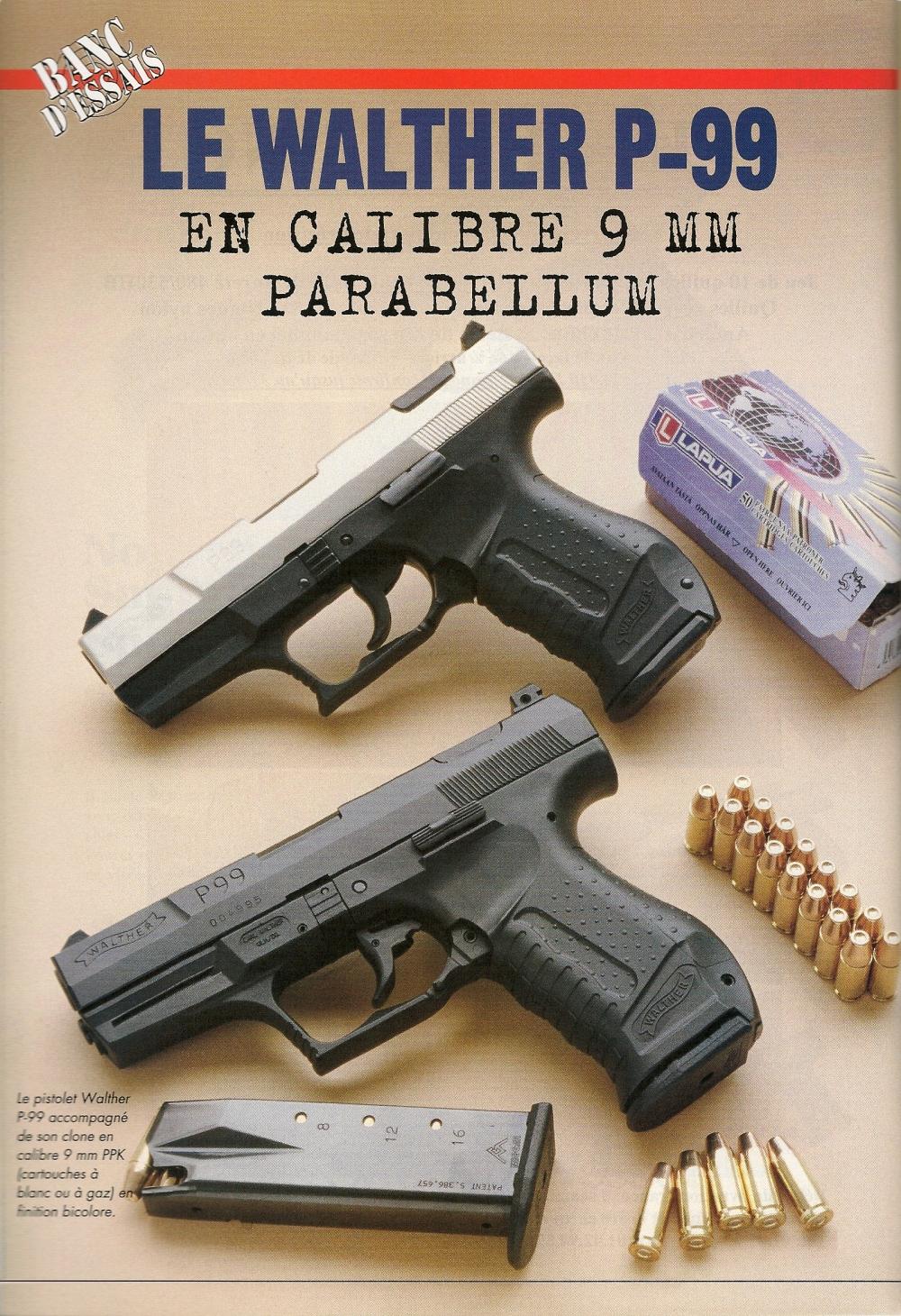 Le pistolet Walther P99, chambré en calibre 9 mm Parabellum, est accompagné ici par son clone en calibre 9 mm PPK (cartouches à blanc ou à gaz) en finition bicolore.