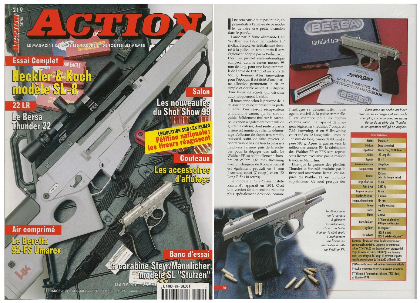 Le banc d'essai du pistolet Bersa Thunder22 a été publié sur 5 pages dans le magazine Action Guns n°219 (mars 1999).