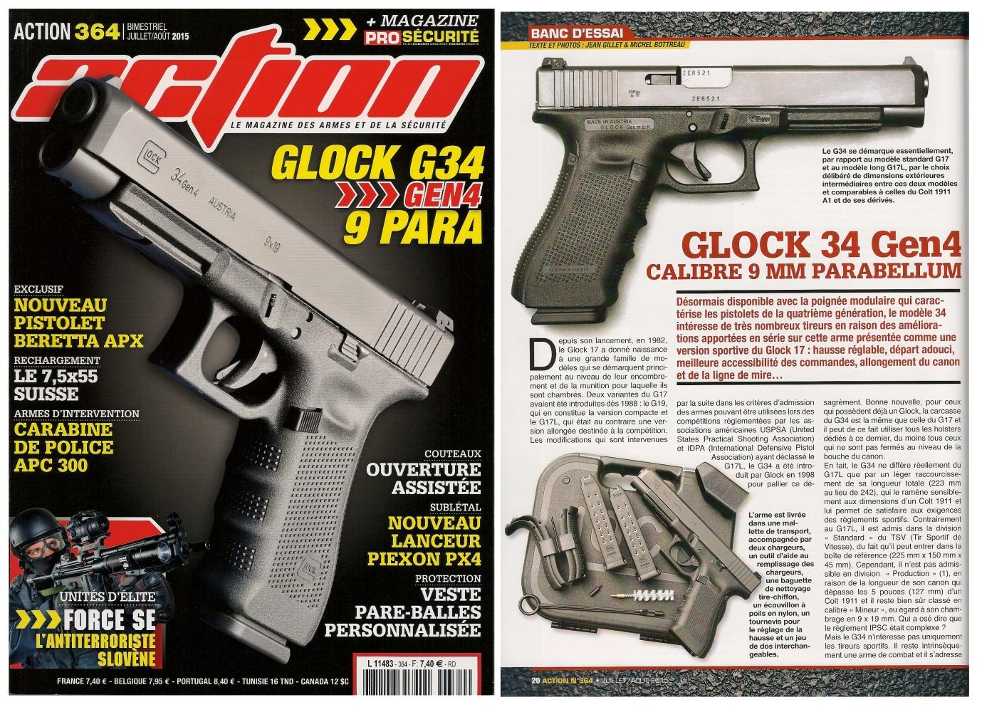 Le banc d'essai du pistolet Glock 34 Gen4 a été publié sur 6 pages dans le magazine Action n° 364 (juillet-août 2015).