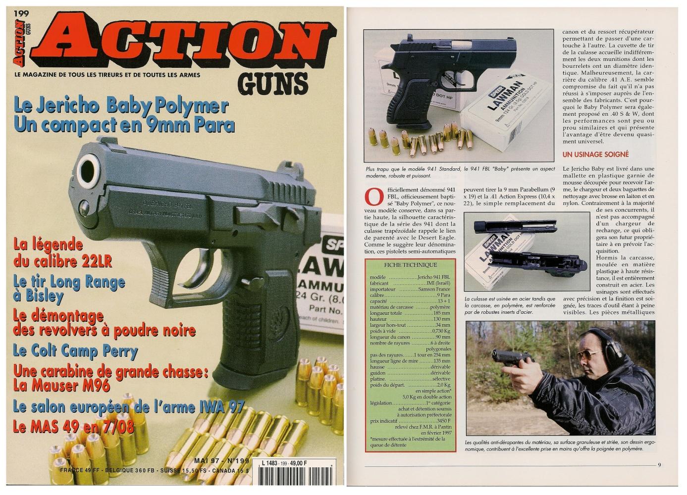 Le banc d'essai du pistolet Jericho « Baby Polymer » a été publié sur 7 pages dans le magazine Action Guns n°199 (mai 1997).