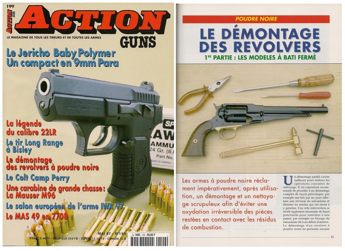 La première partie de cet article, consacrée aux revolvers à bâti fermé, a été publiée sur 5 pages dans le magazine Action Guns n° 199 (mai 1997).
