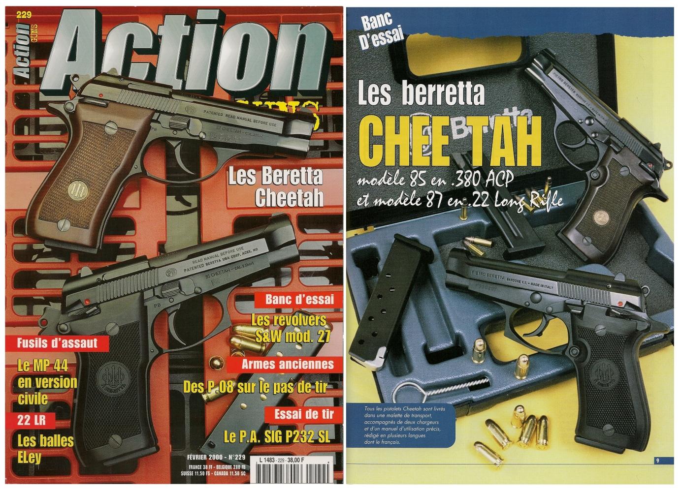 Le banc d'essai des pistolets Beretta Cheetah modèles 85 et 87 a été publié sur 7 pages dans le magazine Action Guns n° 229 (février 2000).
