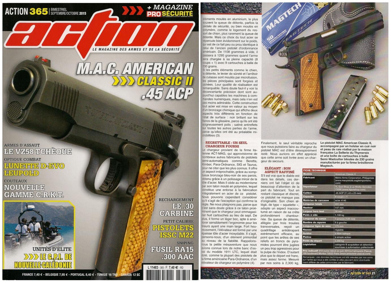 Le banc d'essai du pistolet MAC American Classic II a été publié sur 7 pages dans le magazine Action n°365 (septembre-octobre 2015).