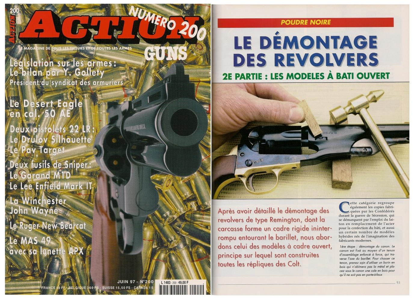La seconde partie de cet article, consacrée aux revolvers à bâti ouvert, a été publiée sur 5 pages dans le magazine Action Guns n° 200 (juin 1997).