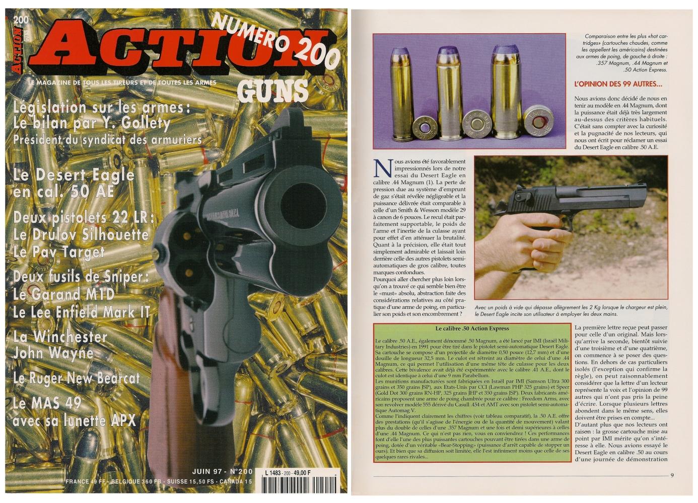 Le banc d'essai du pistolet Desert Eagle en calibre .50 AE a été publié sur 7 pages dans le magazine Action Guns n°200 (juin 1997).