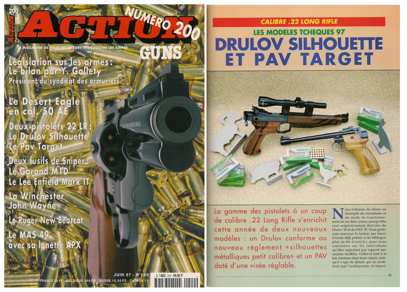 Le banc d'essai des pistolets Drulov « Silhouette » et PAV « Target » a été publié sur 5 pages dans le magazine Action Guns n°200 (juin 1997).