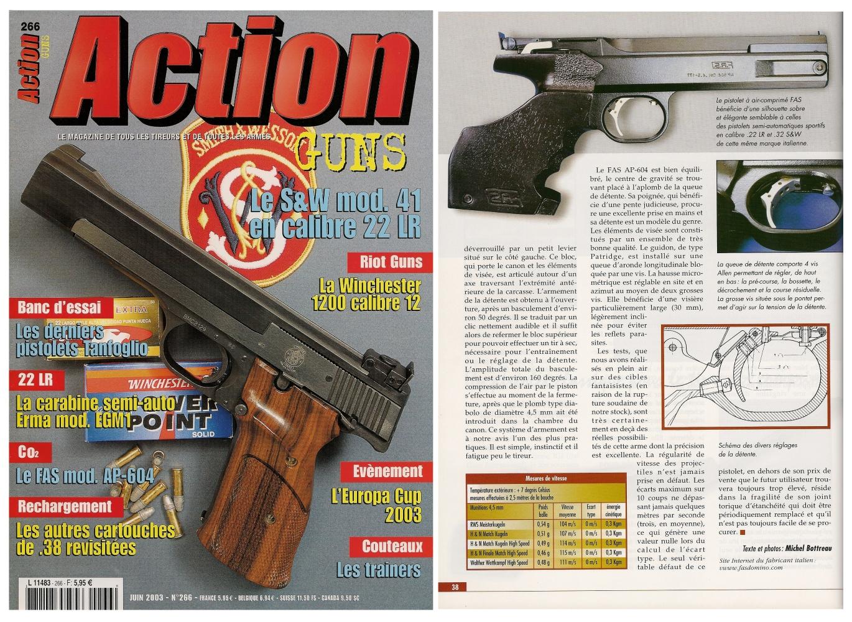Le banc d'essai du pistolet FAS modèle AP-604 a été publié sur 4 pages dans le magazine Action Guns n°266 (juin 2003).