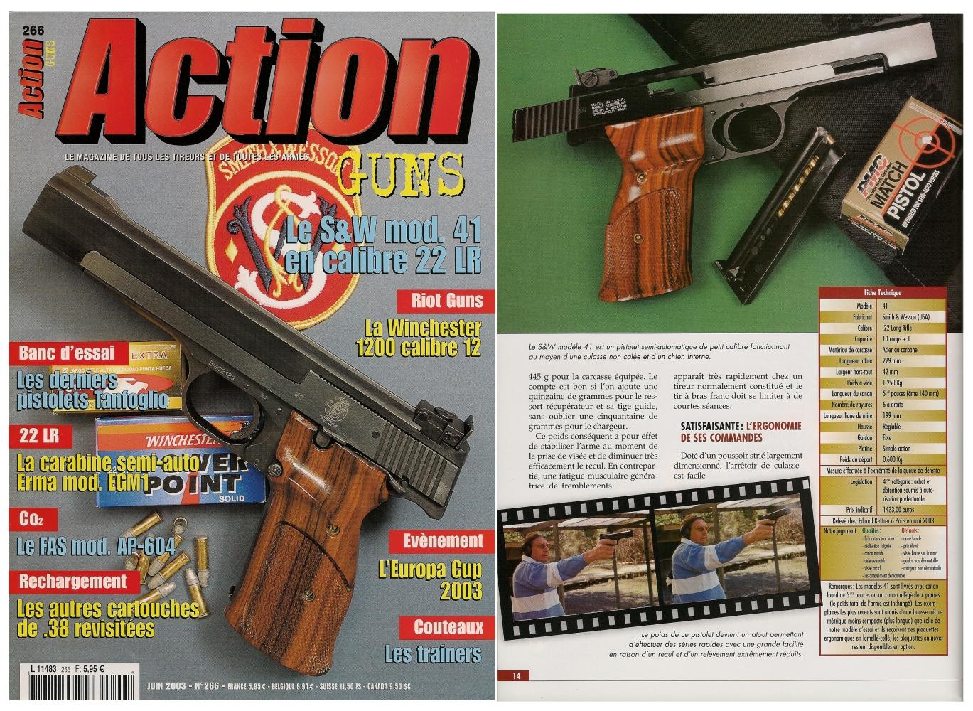 Le banc d'essai du pistolet Smith & Wesson modèle 41 a été publié sur 8 pages dans le magazine Action Guns n°266 (juin 2003).