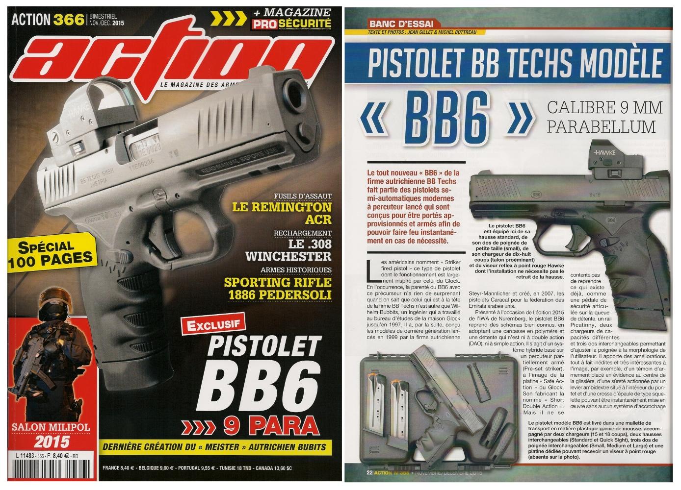 Le banc d'essai du pistolet BB Techs modèle BB6 a été publié sur 6 pages dans le magazine Action n°366 (novembre-décembre 2015).