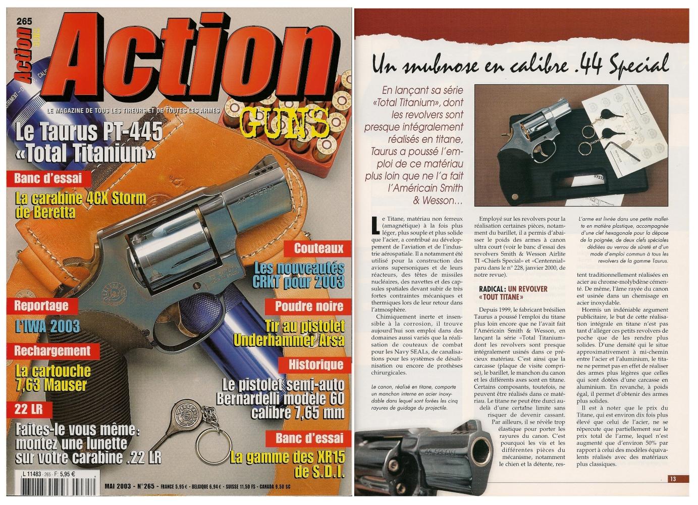 Le banc d'essai du revolver Taurus PT-445 All Titanium a été publié sur 6 pages dans le magazine Action Guns n° 265 (mai 2003).