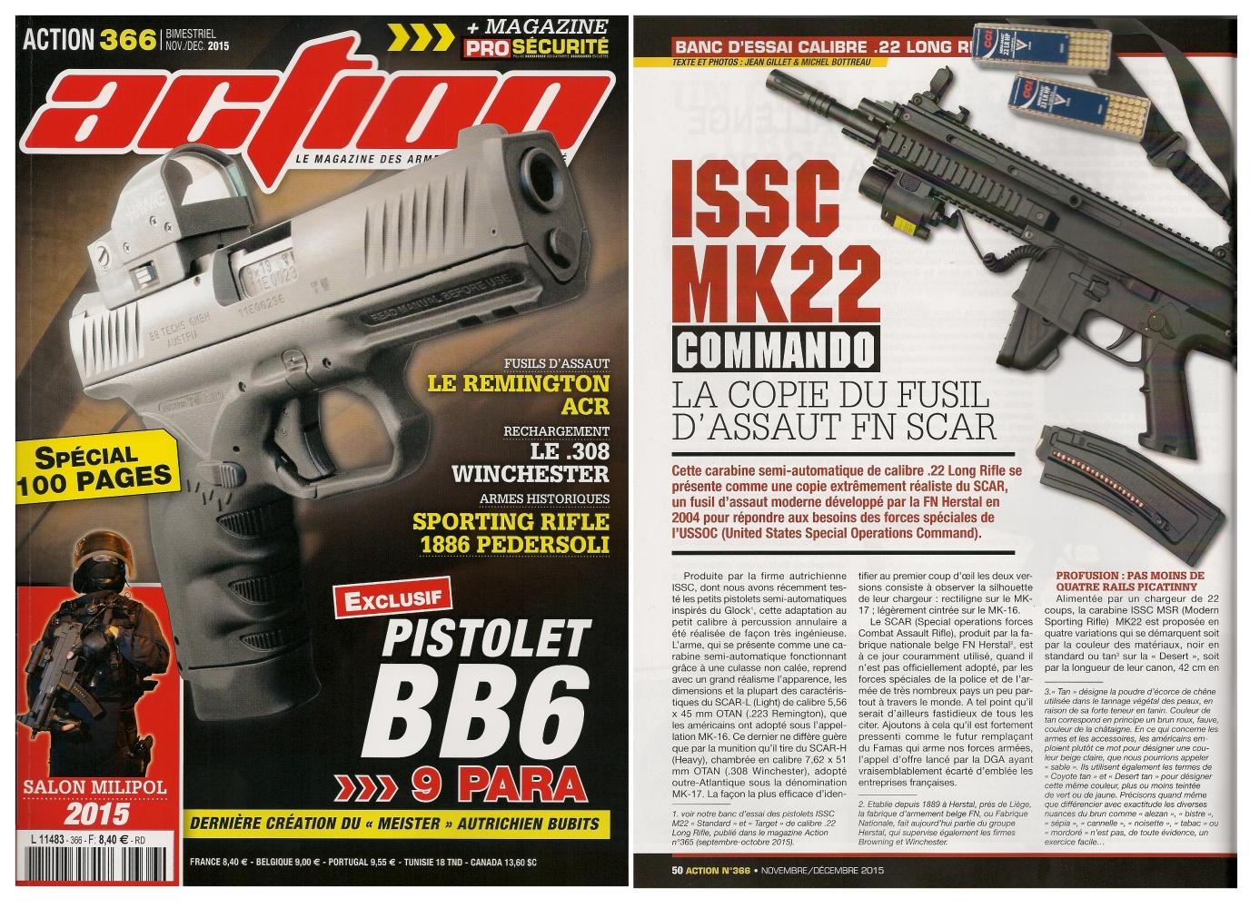 Le banc d'essai de la carabine ISSC MK22 Commando a été publié sur 6 pages dans le magazine Action n°366 (novembre-décembre 2015).