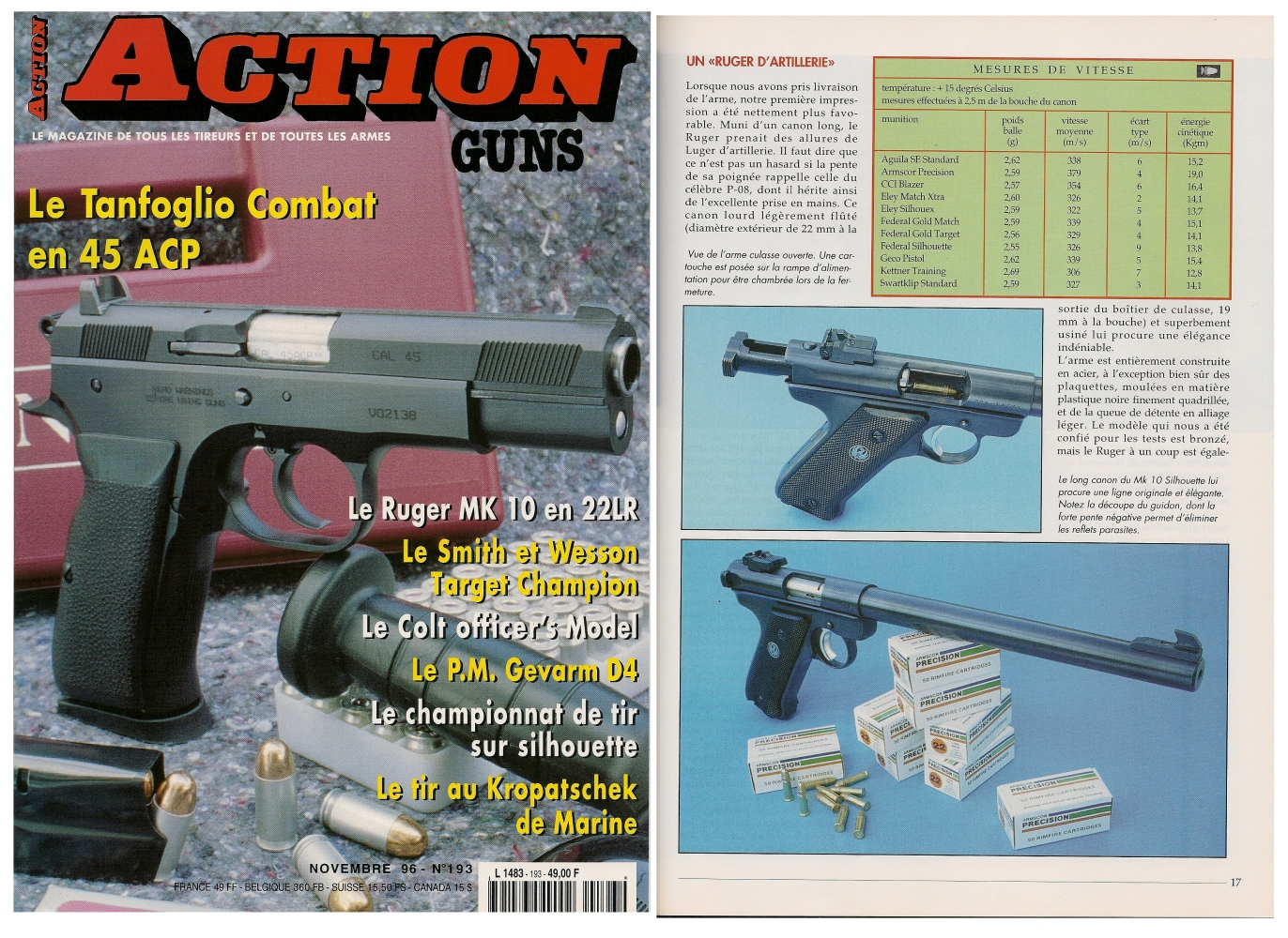 Le banc d'essai du pistolet Ruger Mark 10 Silhouette a été publié sur 5 pages dans le magazine Action Guns n°193 (novembre 1996).