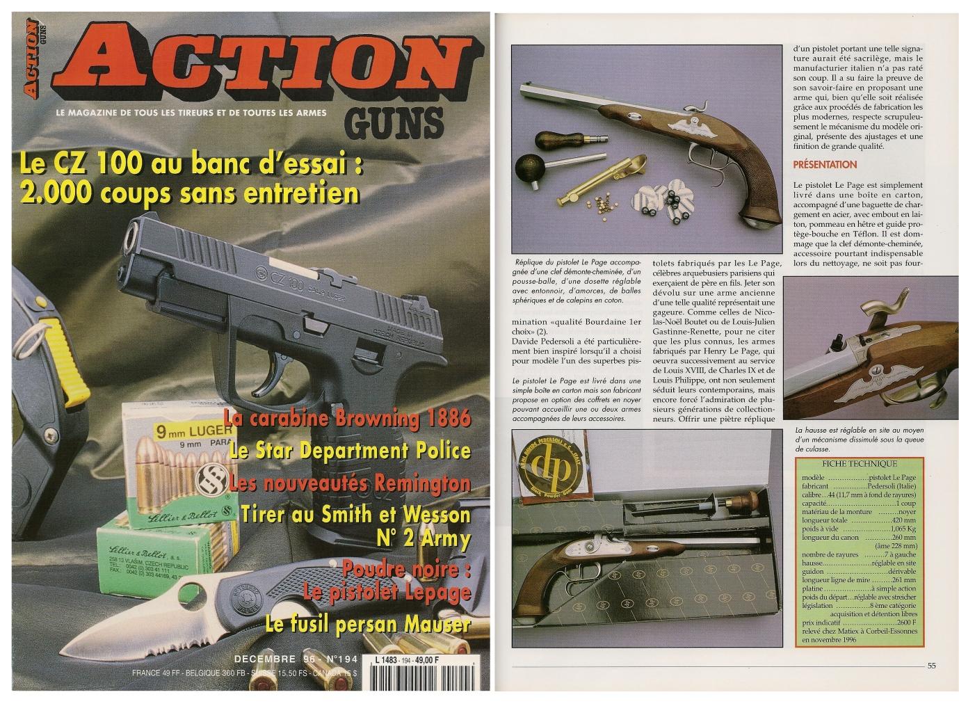 Le banc d'essai du pistolet Le Page à percussion a été publié sur 6 pages dans le magazine Action Guns n°194 (décembre 1996).