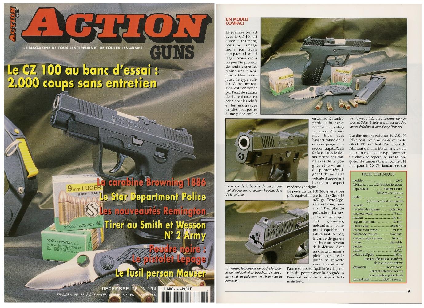 Le banc d'essai du pistolet CZ 100 a été publié sur 7 pages dans le magazine Action Guns n°194 (décembre 1996).