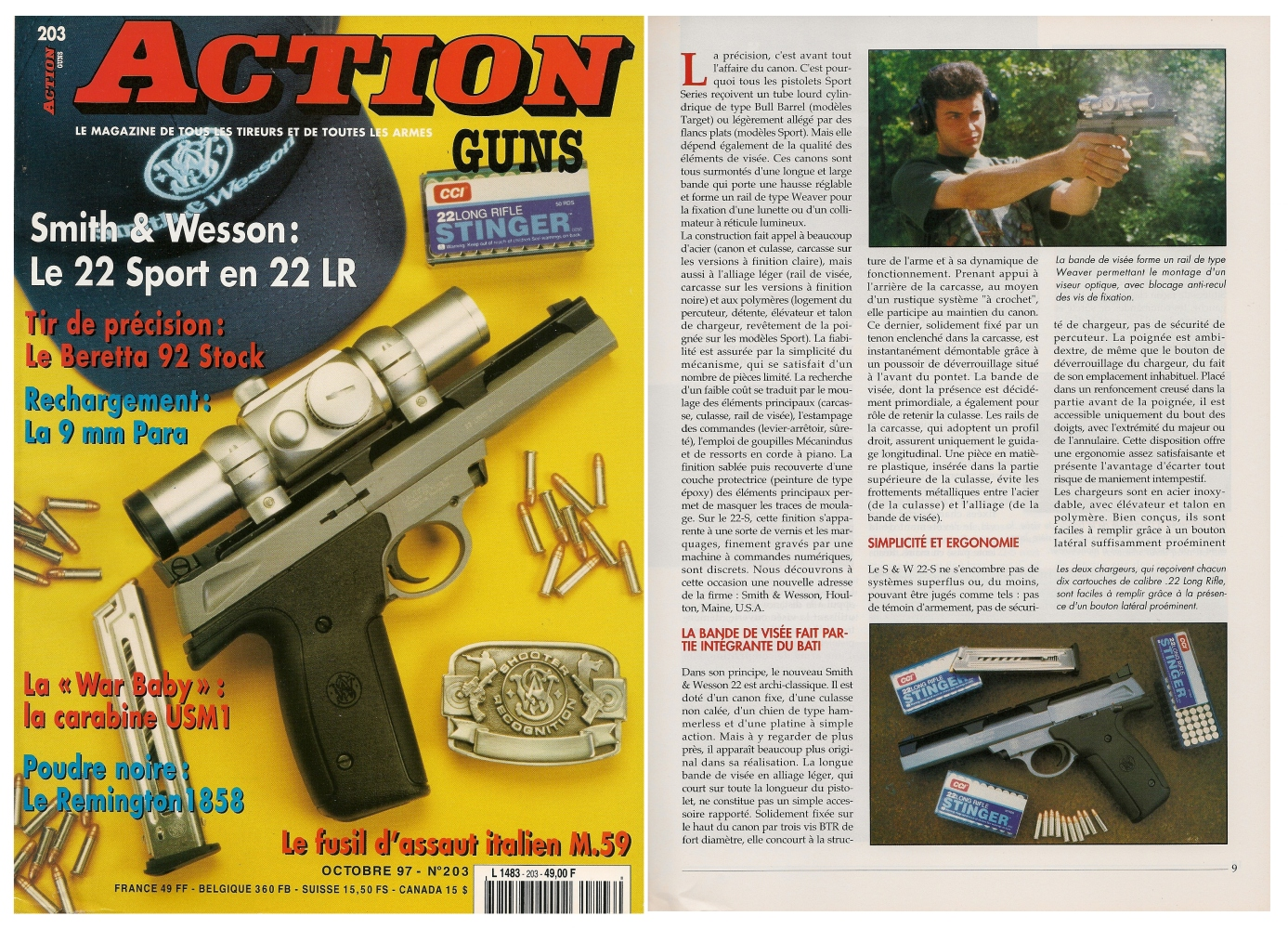 Le banc d'essai du pistolet Smith & Wesson 22-S Sport a été publié sur 6 pages dans le magazine Action Guns n°203 (octobre 1997).