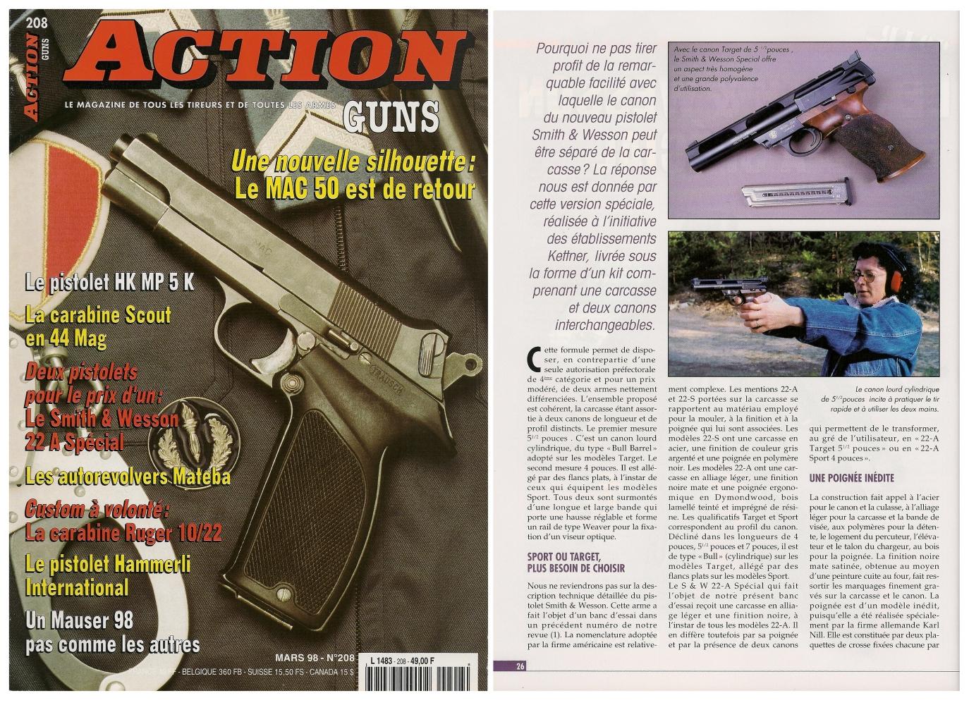 Le banc d'essai du pistolet Smith & Wesson 22-A Spécial a été publié sur 5 pages dans le magazine Action Guns n°208 (mars 1998).