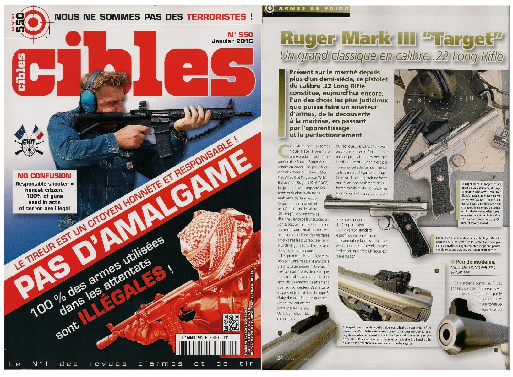 Le banc d'essai du pistolet Ruger Mark III « Target » a été publié sur 8 pages dans le magazine Cibles n°550 (janvier 2016).