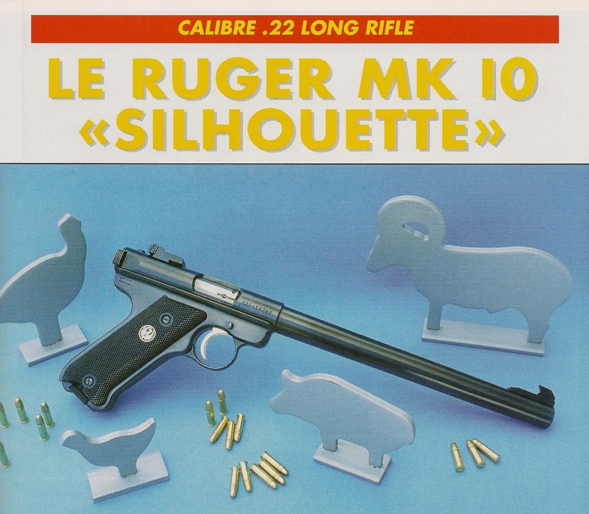 """Doté d'un canon long """"bull barrel"""" de 10 pouces et transformé en modèle monocoup, le pistolet Ruger se révèle idéal pour le tir des mini-silhouettes métalliques à grande distance."""