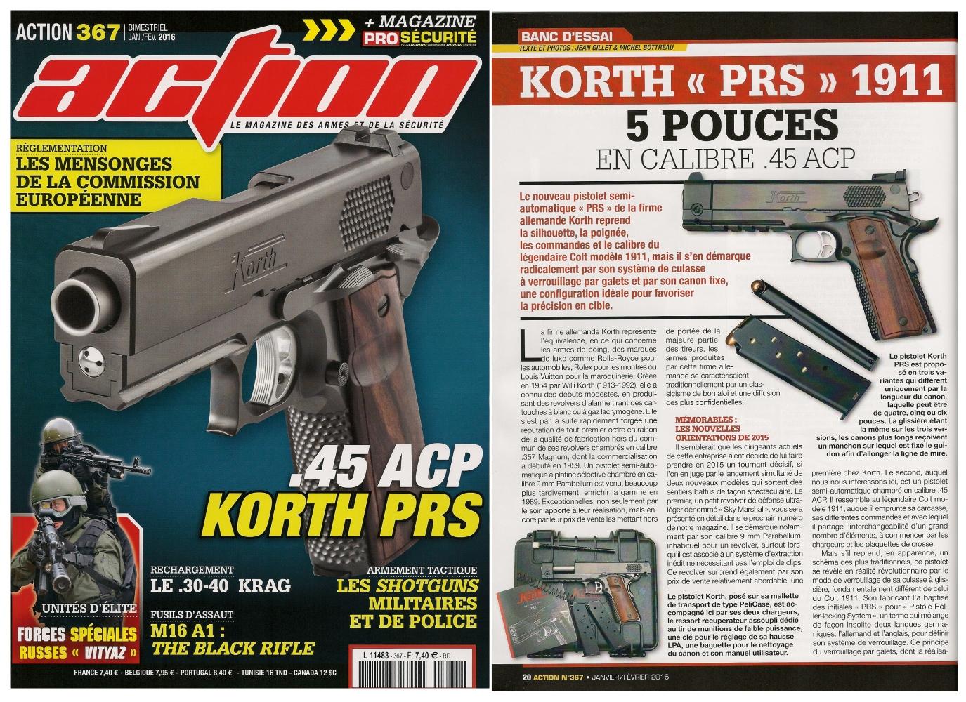 Le banc d'essai du pistolet Korth PRS 1911 a été publié sur 6 pages dans le magazine Action n°367 (janvier-février 2016).