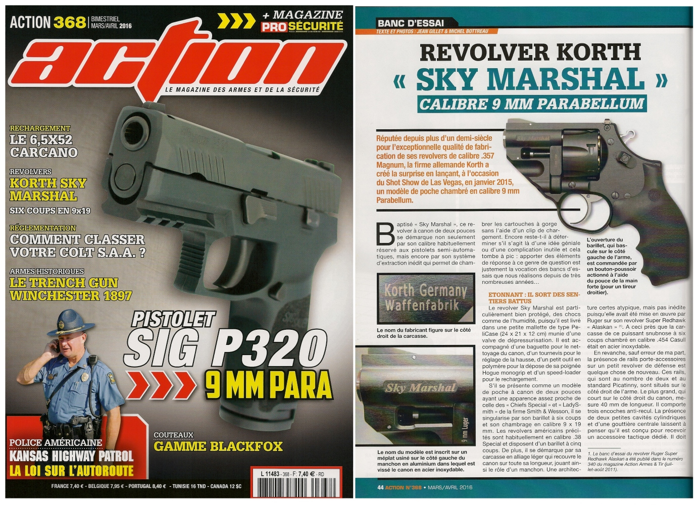 Le banc d'essai du revolver Korth « Sky Marshal » a été publié sur 6 pages dans le magazine Action n°368 (mars/avril 2016)