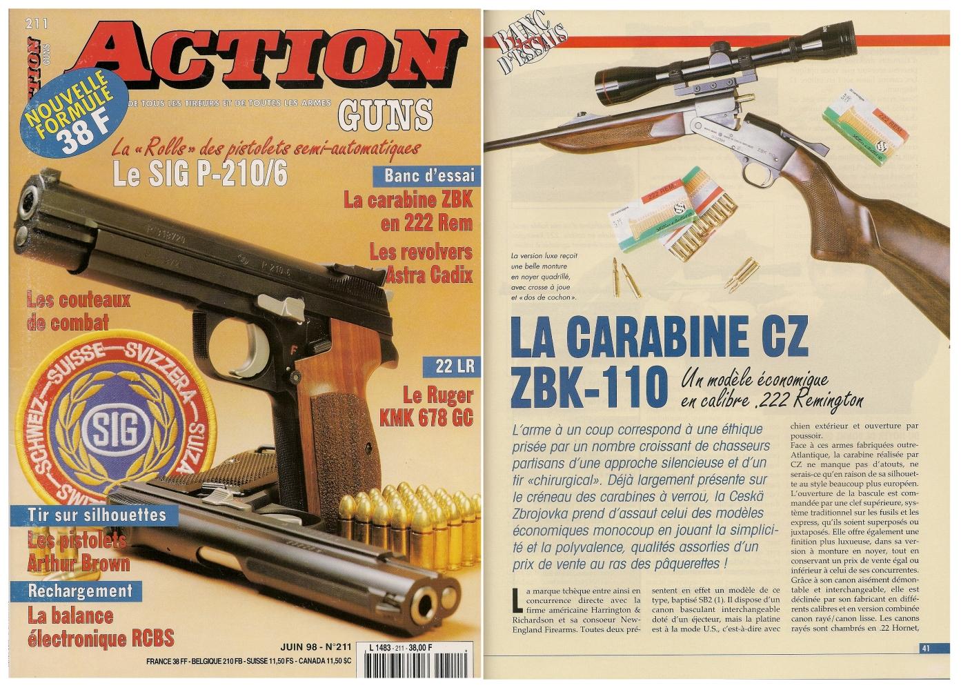 Le banc d'essai de la carabine CZ ZBK-110 a été publié sur 4 pages dans le magazine Action Guns n°211 (juin 1998).