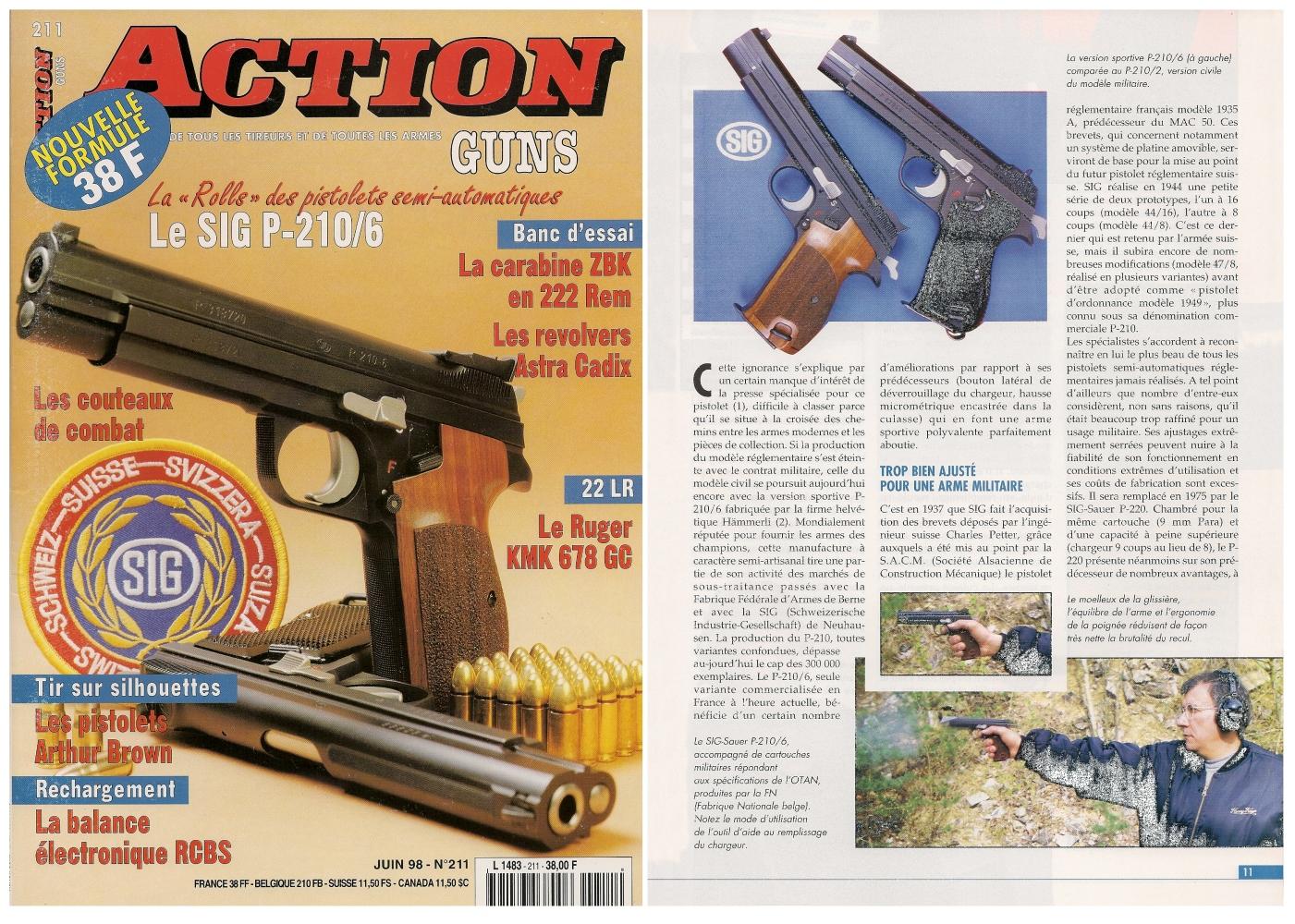 Le banc d'essai pistolet Sig modèle P-210/6 a été publié sur 7 pages dans le magazine Action Guns n°211 (juin 1998).