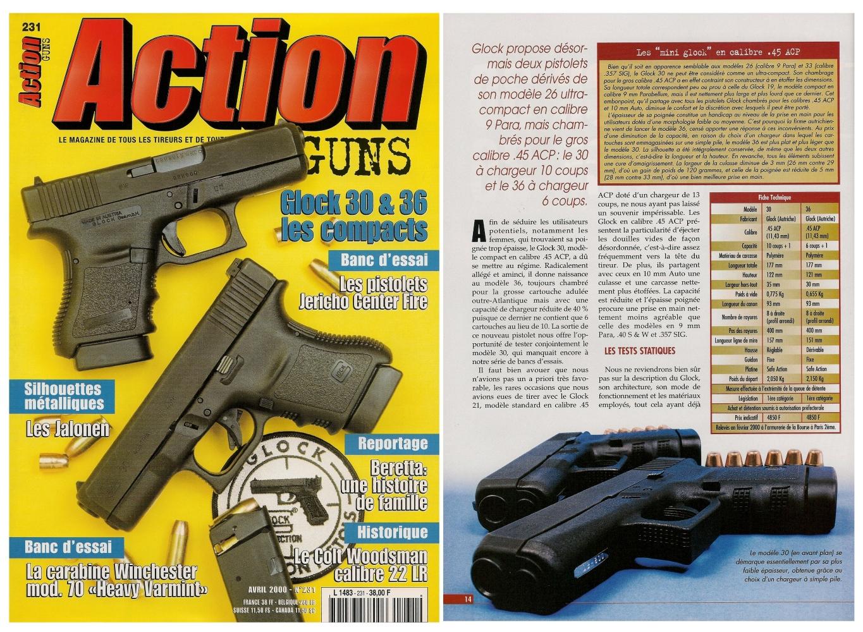 Le banc d'essai des pistolets Glock modèles 30 et 36 a été publié sur 7 pages dans le magazine Action Guns n°231 (avril 2000).
