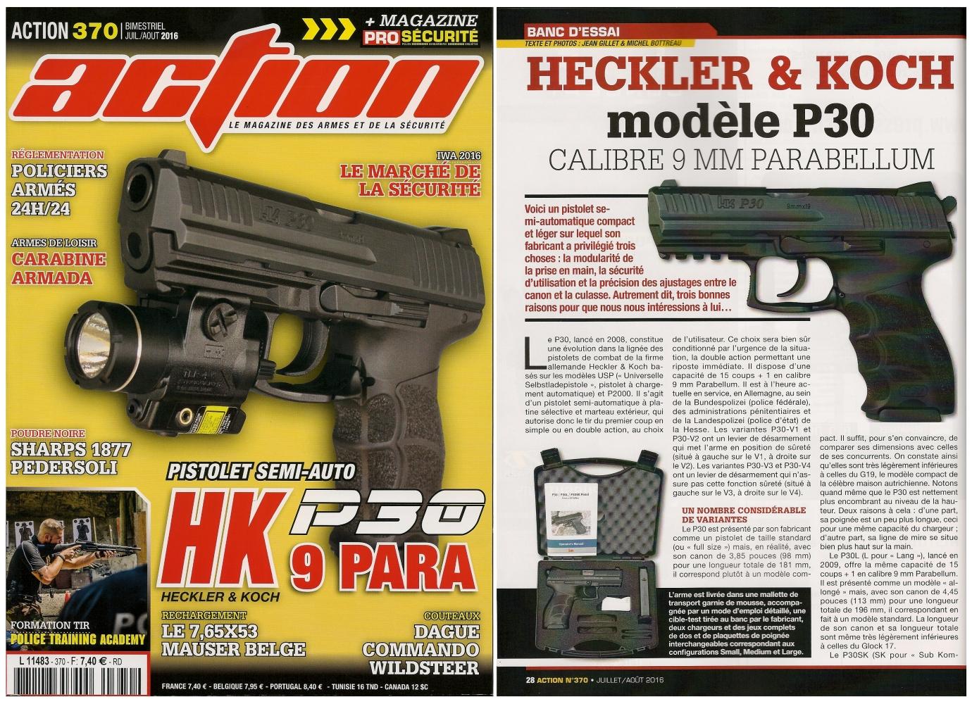 Le banc d'essai du pistolet Heckler & Koch modèle P30 a été publié sur 6 pages dans le magazine Action n°370 (juillet/août 2016).