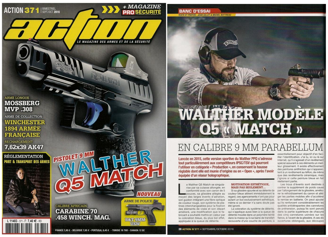 Le banc d'essai du pistolet Walther modèle Q5 Match a été publié sur 6 pages dans le magazine Action n°371 (septembre-octobre 2016).