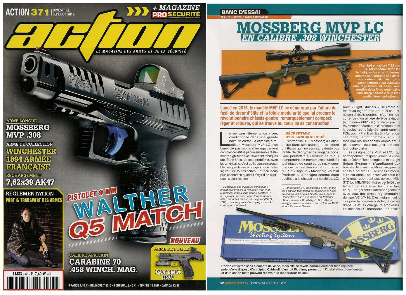 Le banc d'essai de la carabine Mossberg MVP LC a été publié sur 6 pages dans le magazine Action n°371 (septembre-octobre 2016).