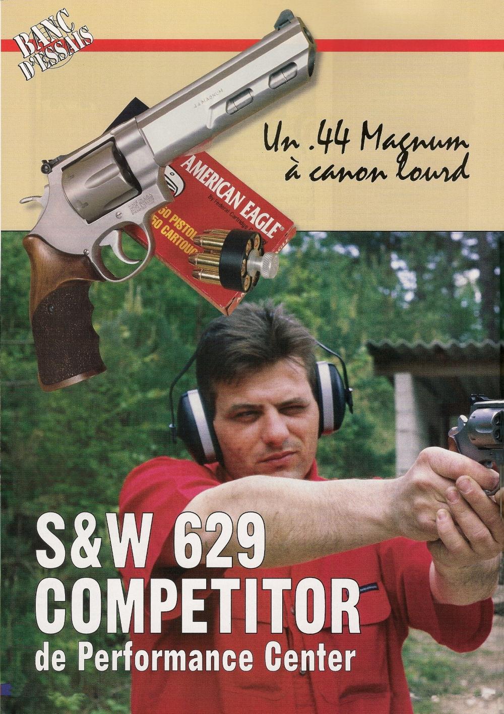 Performance Center, la branche custom du géant américain Smith & Wesson, propose une version « compétition » du modèle 629, le plus gros et le plus puissant revolver de la gamme.