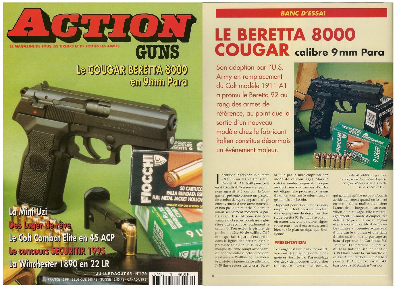 Le banc d'essai du pistolet Beretta 8000 Cougar a été publié sur 7 pages dans le magazine Action Guns n°179 (juillet-août 1995).