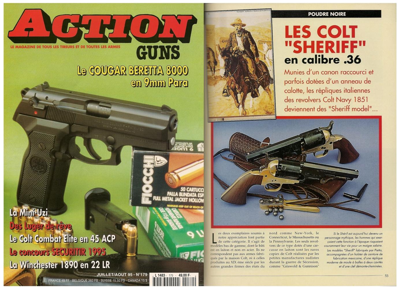 Le banc d'essai des revolvers Colt « Sheriff » en calibre .36 a été publié sur 5 pages dans le magazine Action Guns n°179 (juillet-août 1995).