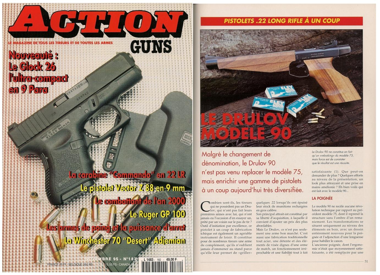 Le banc d'essai du pistolet Drulov modèle 90 a été publié sur 5 pages dans le magazine Action Guns n°182 (novembre 1995).