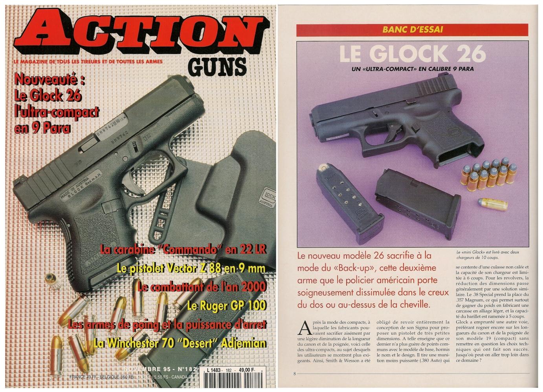 Le banc d'essai du Glock modèle 26 a été publié sur 6 pages dans le magazine Action Guns n°182 (novembre 1995).
