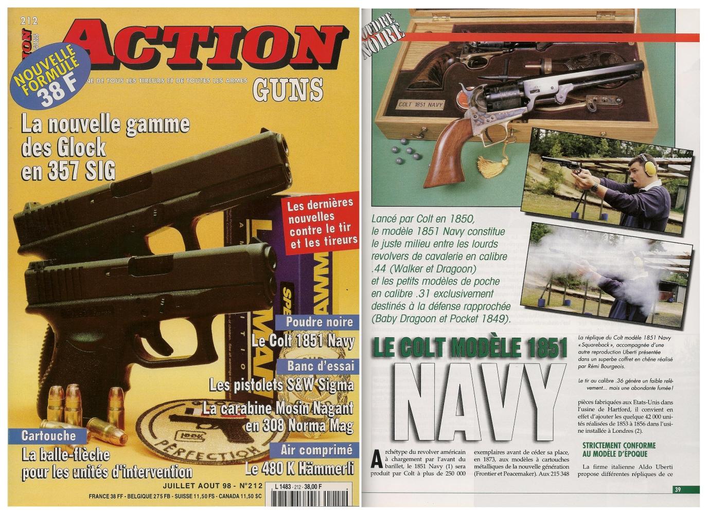 Le banc d'essai de la réplique du Colt 1851 Navy a été publié sur 5 pages dans le magazine Action Guns n°212 (juillet-août 1998).