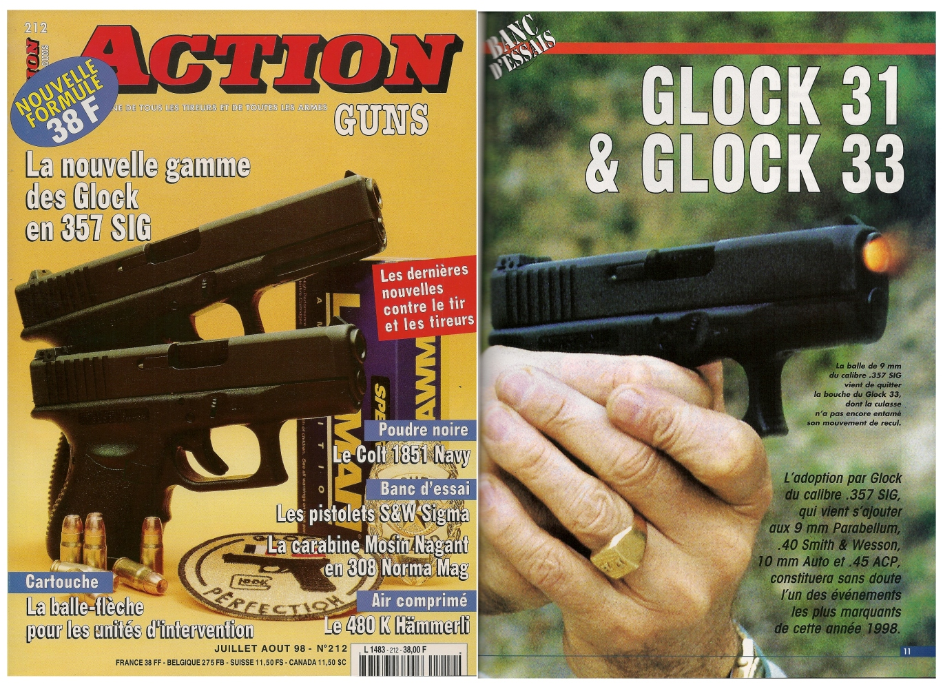 Le banc d'essai des pistolets Glock modèles 31 et 33 a été publié sur 6 pages dans le magazine Action Guns n°212 (juillet-août 1998).