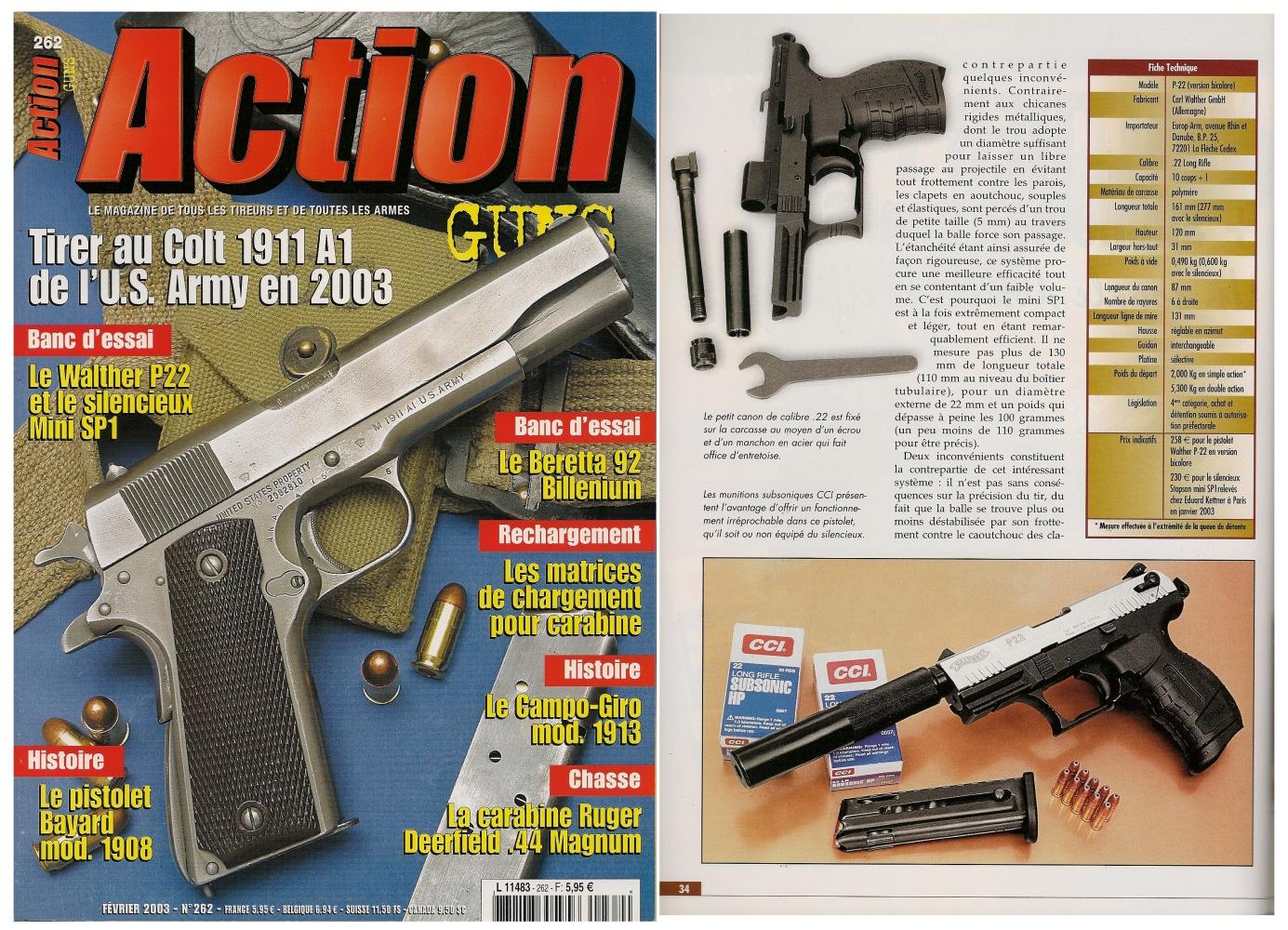 Le banc d'essai du Walther P-22 accompagné du silencieux mini SP1 a été publié sur 6 pages dans le magazine Action Guns n°262 (février 2003).