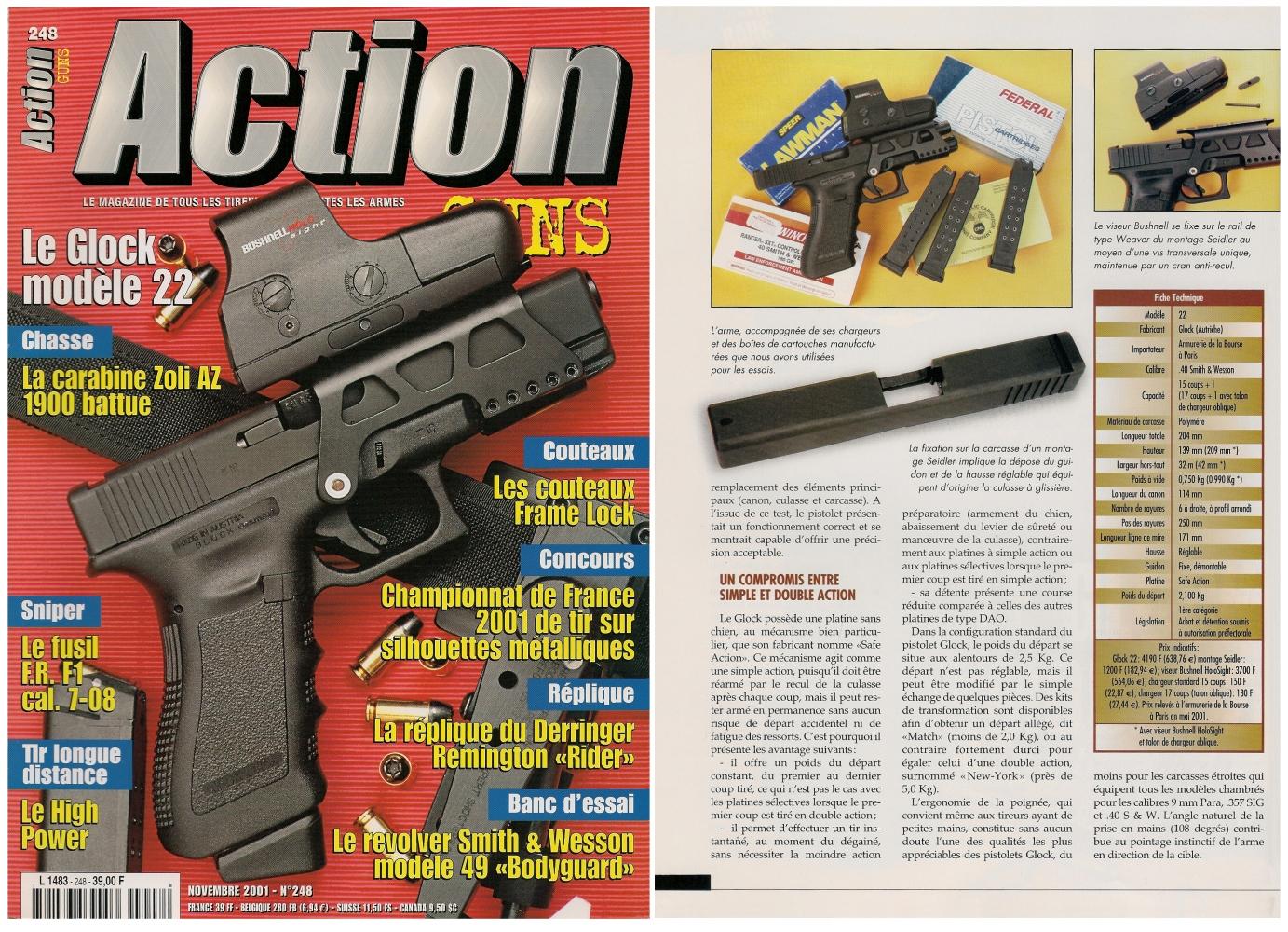 Le banc d'essai du pistolet Glock modèle 22 a été publié sur 6 pages dans le magazine Action Guns n°248 (novembre 2001).