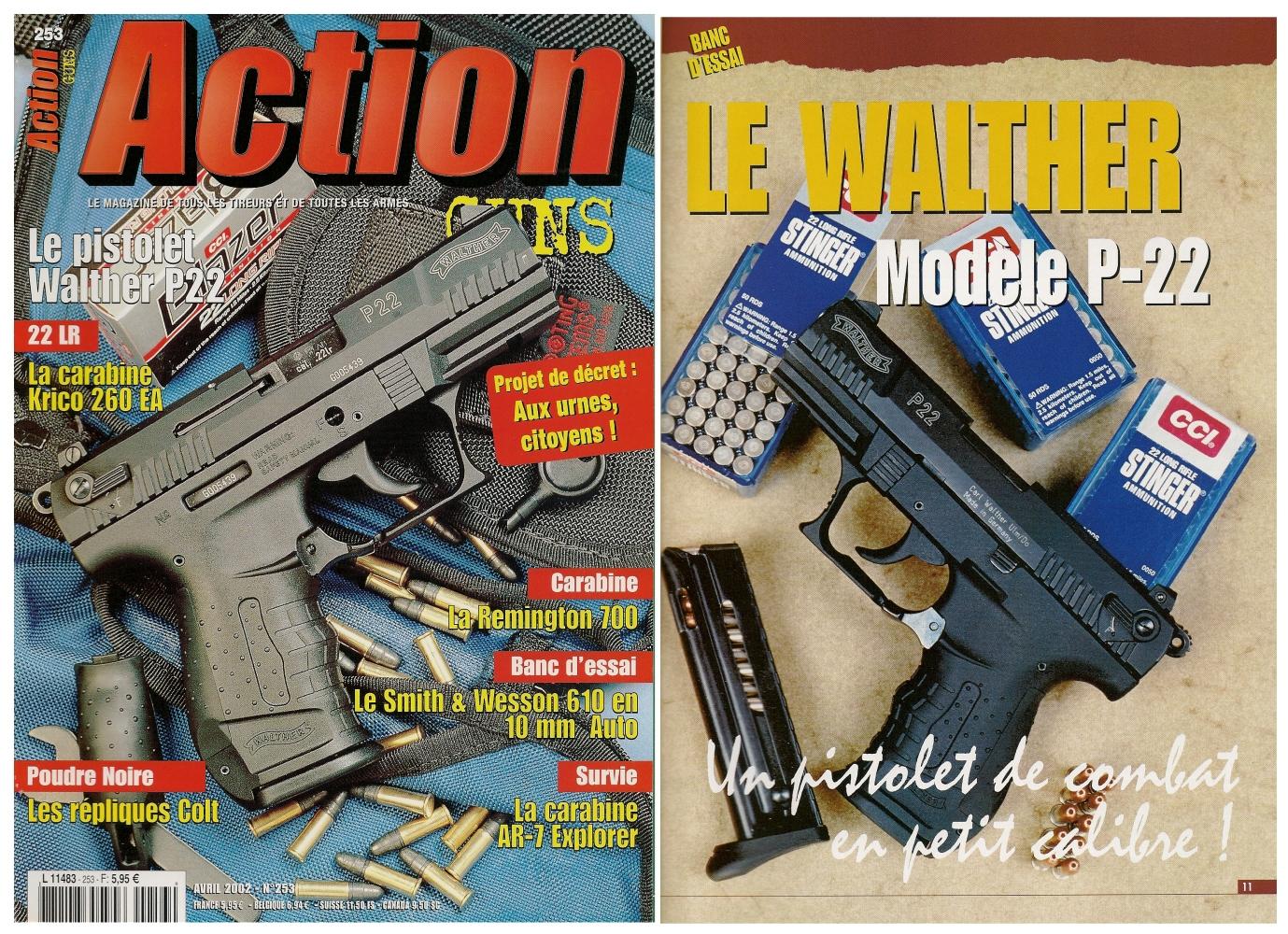 Le banc d'essai du Walther P-22 a été publié sur 8 pages dans le magazine Action Guns n°253 (avril 2002).