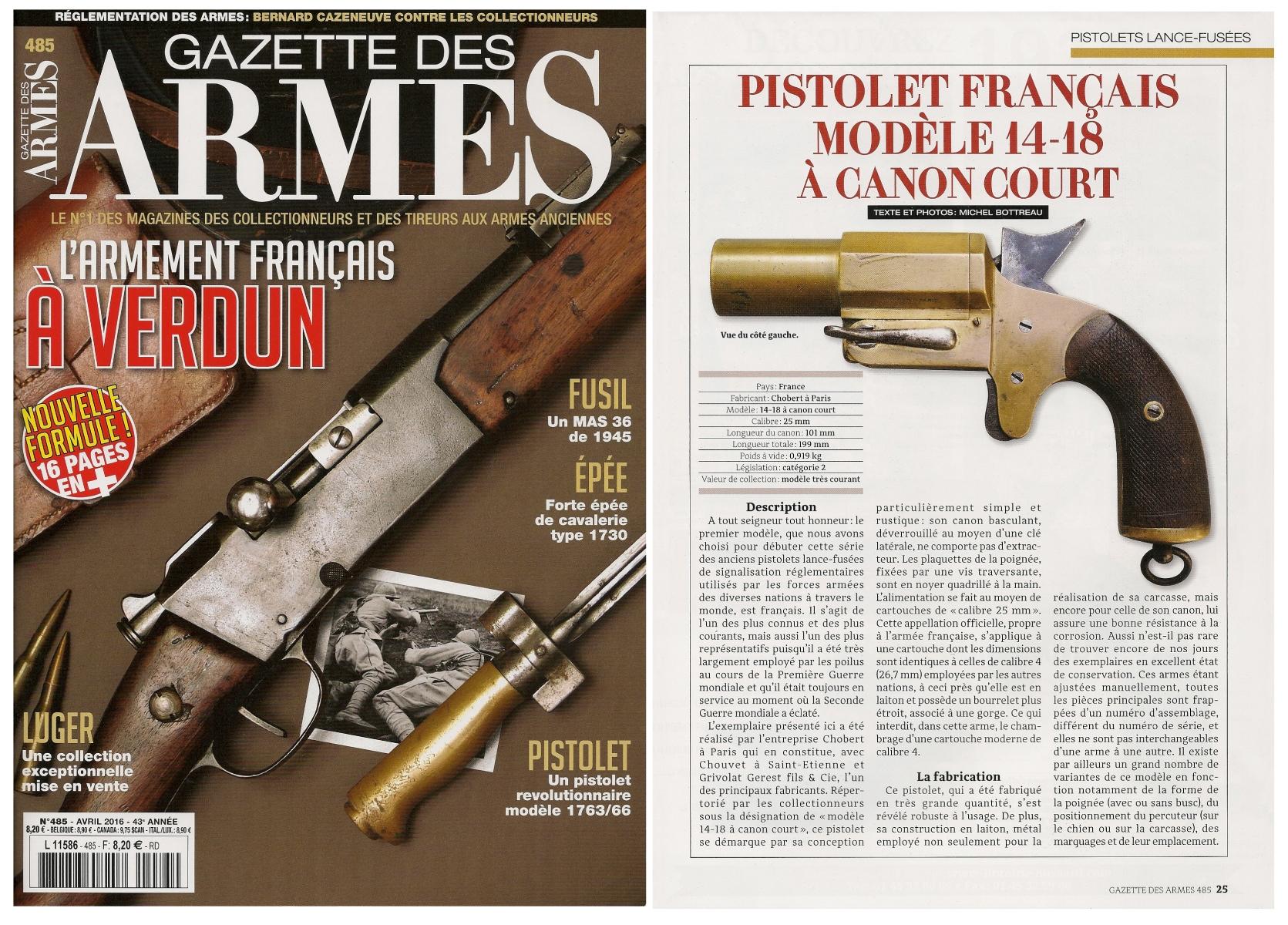 Un modèle de pistolet lance-fusées différent est présenté chaque mois dans la Gazette des Armes depuis que ce magazine a adopté sa nouvelle formule, autrement dit depuis le n° 485 (avril 2016).