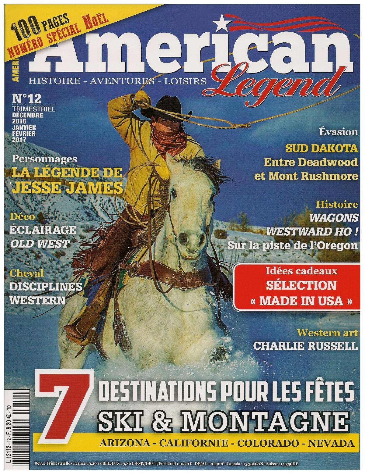 American Legend est un magazine trimestriel qui s'adresse à tous ceux sur qui l'Ouest américain exerce un attrait magique...