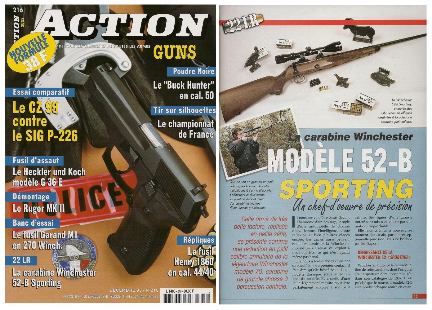 Le banc d'essai de la carabine Winchester modèle 52-B Sporting a été publié sur 5 pages dans le magazine Action Guns n°216 (décembre 1998).