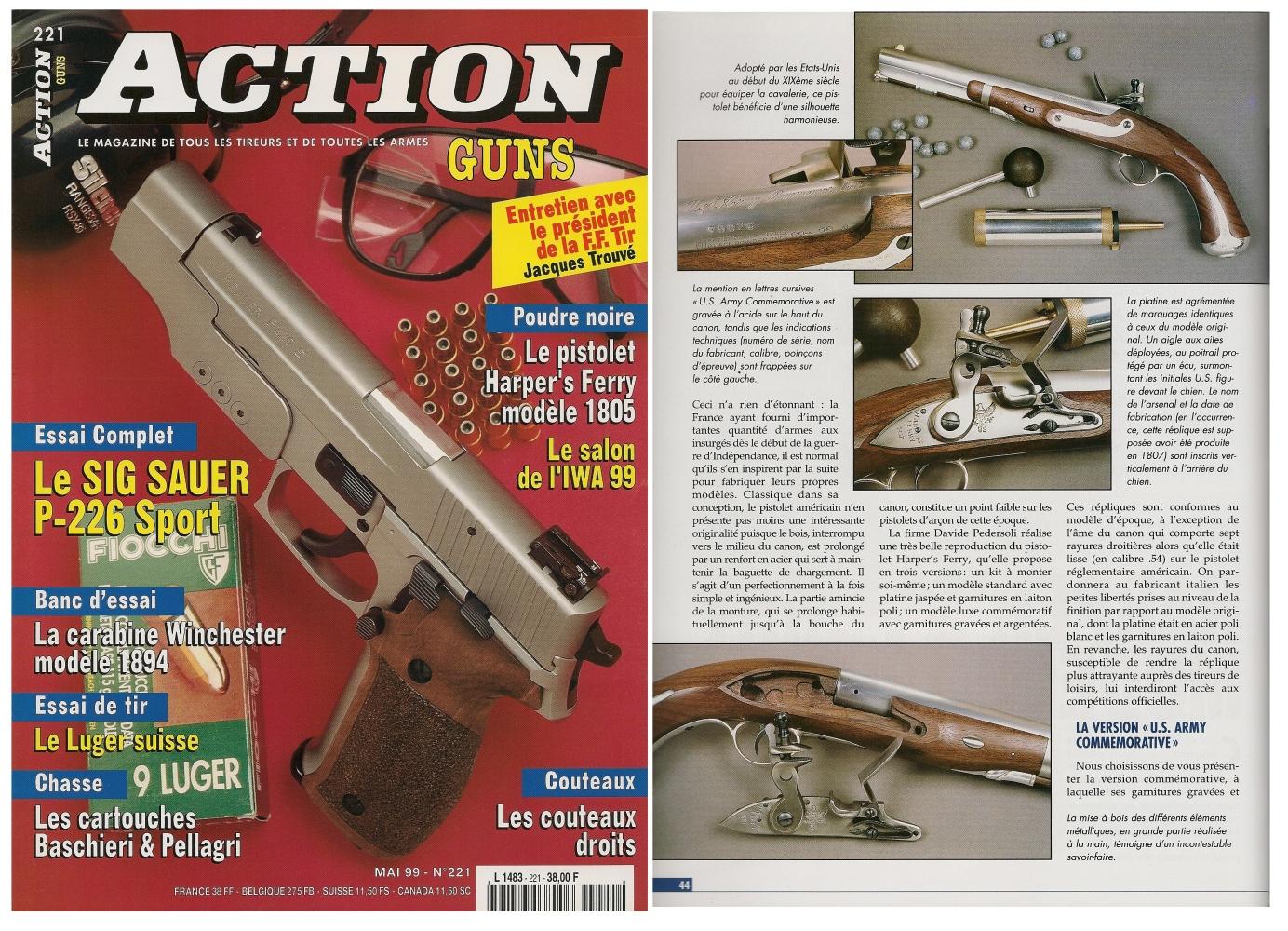 Le banc d'essai de la réplique du pistolet mu pistolet Harper's Ferry modèle 1805 a été publié sur 5 pages dans le magazine Action Guns n°221 (mai 1999).