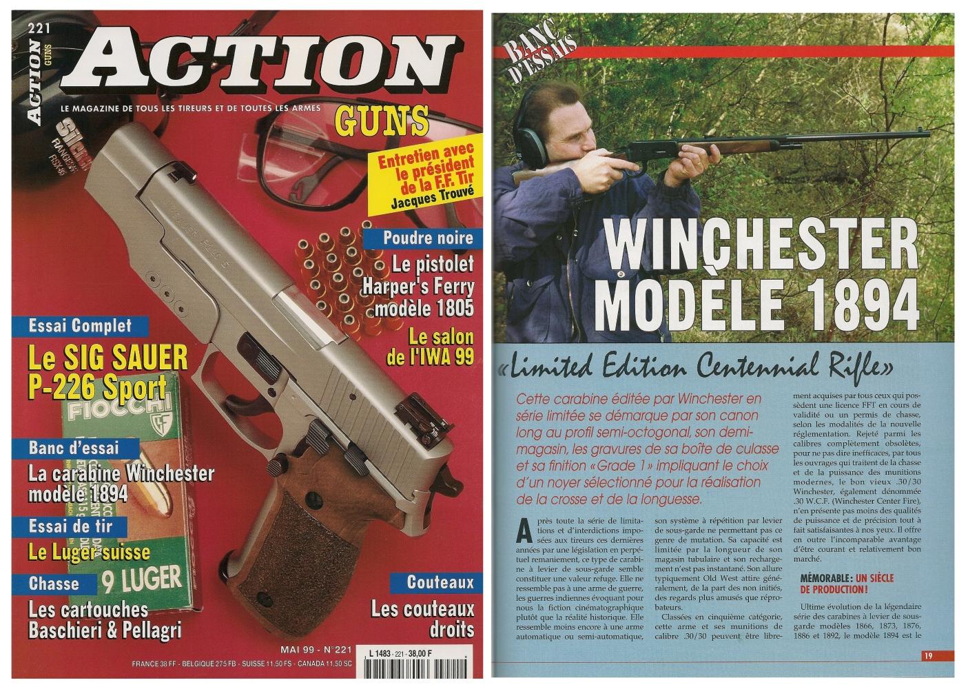 Le banc d'essai de la carabine Winchester modèle 1894 Centennial a été publié sur 5 pages dans le magazine Action Guns n°221 (mai 1999).